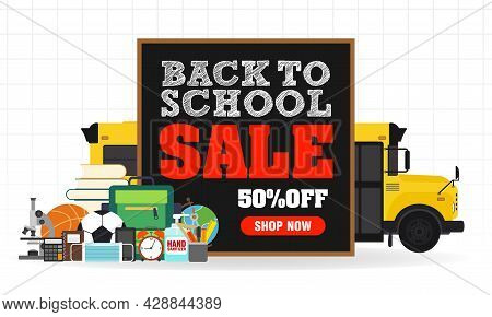 Back To School Sale Concept Design Flat Banner. Sale 50% Off, Shop Now. Welcome Back To School. Scho