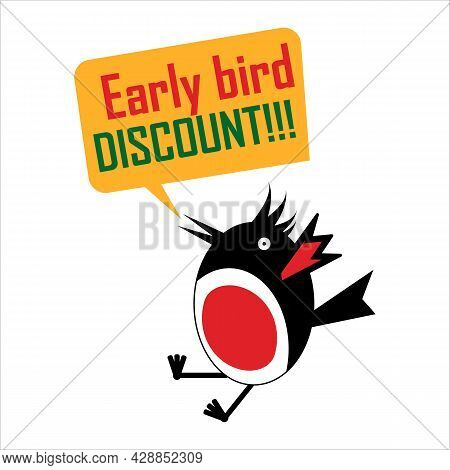 Early Bird Discount And Sale. Banner Geometric Shape With Text Slogan. Early Cheerful Bird Talking A