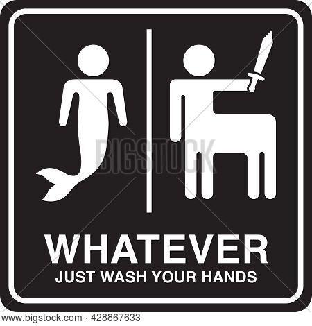 Humorous Restroom Sign | Signage For Gender Neutral And All Gender Bathrooms | Funny Wc Design | Mer