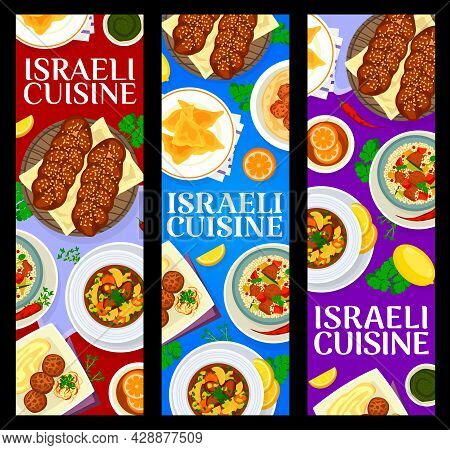Israeli Cuisine Vector Banners With Meat And Vegetable Food, Jewish Dishes With Dessert Bread Challa