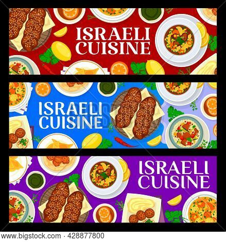 Israeli Cuisine Banners With Jewish Restaurant Food, Vector Meat And Vegetable Dishes. Chickpea Fala