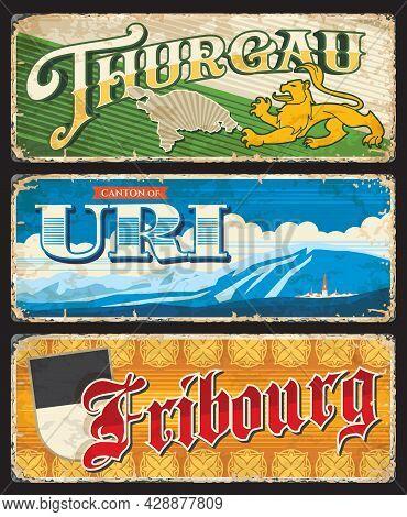 Thurgau, Uri And Fribourg Switzerland Swiss Cantons Regions Grunge Retro Tin Sign Plates, Destinatio
