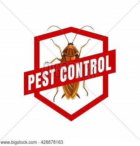 Cockroach Pest Control Vector Sign Icon. Cockroach Or Roach Pest Insect And Bug Red Prohibition Sign