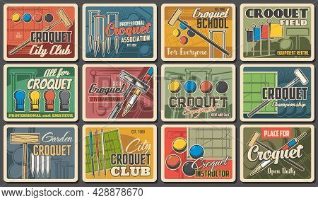Croquet Sport Club Posters Retro With Playing Ball And Sticks Bats, Vector. Croquet Championship, Co