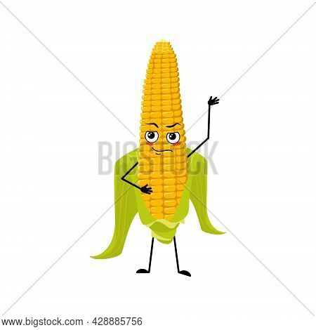 Cute Corn Cob Character With Emotions Of A Hero, A Brave Face, Arms And Legs. Funny Yellow Vegetable