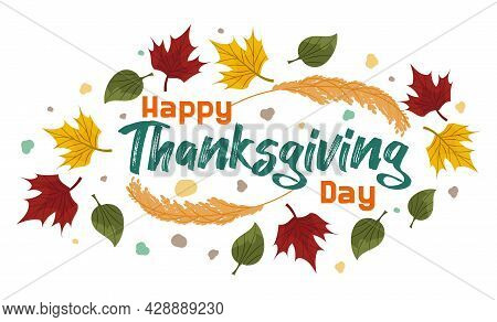 Vector Composition, Banner With Autumn Leaves, Text Happy Thanksgiving. Colorful Maple And Ash Leave