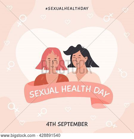 World Sexual Health Day Card. Lesbian Couple In Love. Sex Education. Adorable Young Women Flirting W
