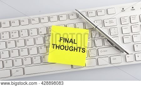 Text Final Thoughts On Keyboard On White Background