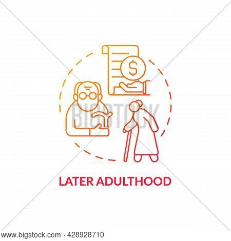 Later Adulthood Red Concept Icon. Senior Age And Pension. Social Care And Retirement. Meaning And Sa