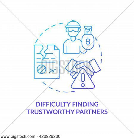 Difficulty Finding Trustworthy Partner Blue Gradient Concept Icon. Risk Of Financial Fraud. Startup