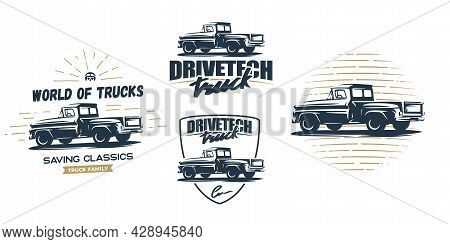 Vintage Style Vector Badges Of An Old School Farm Pickup Truck. Illustration For Your Sticker, Logo,