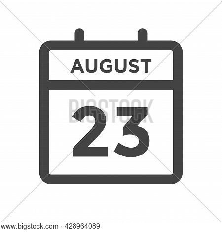 August 23 Calendar Day Or Calender Date For Deadline And Appointment
