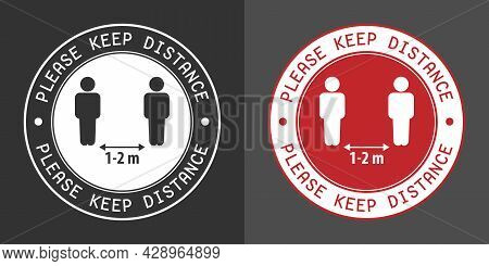 A Sign Warning About The Observance Of Social Distance. Flat Style.