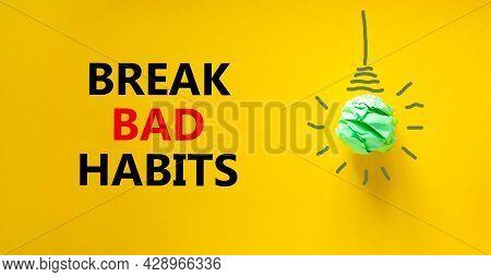 Break Bad Habits Symbol. Green Shining Light Bulb Icon. Words 'break Bad Habits'. Beautiful Yellow B