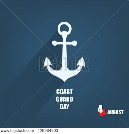 The Calendar Event Is Celebrated In August - Coast Guard Day