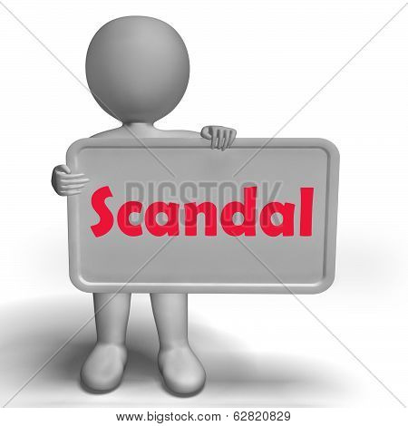 Scandal Sign Means Scandalous Act Or Disgrace