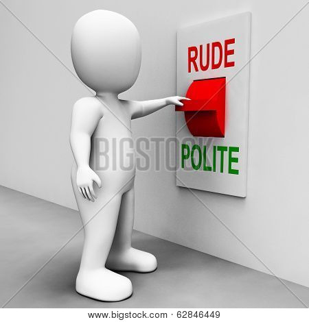 Rude Polite Switch Meaning Good Bad Manners poster