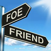 Foe Friend Signpost Meaning Enemy Or Ally poster