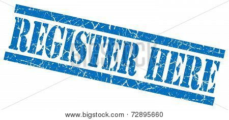Register Here Blue Grunge Stamp Isolated On White