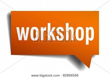 Workshop Orange Speech Bubble Isolated On White
