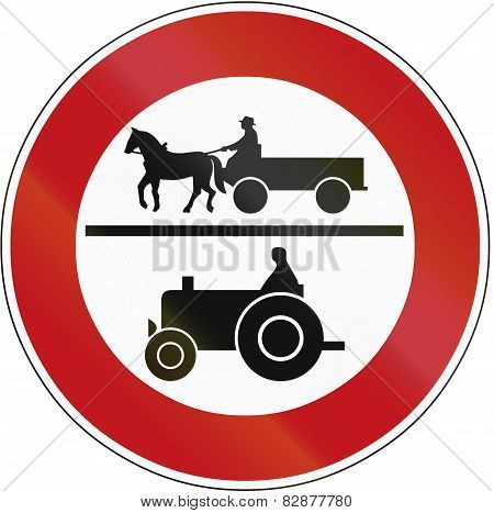 Old design (1970) of a German sign prohibiting thoroughfare of horse drawn carriages and motor vehicles with a maximum speed below 25 kilometers per hour. poster