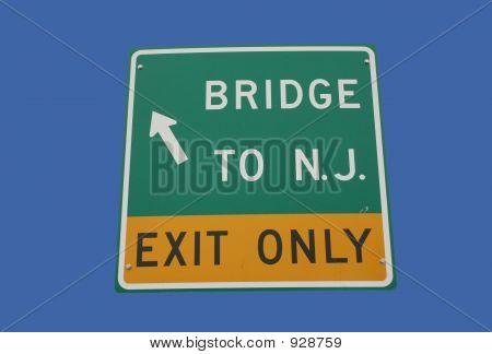 Bridge To New Jersey Sign