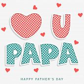 Stylish text Love you Papa on hearts decorated background, beautiful greeting card design for Happy Father's Day celebrations.  poster