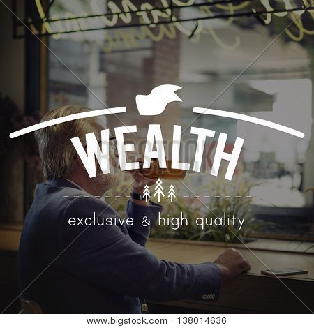 Wealth Rich Affluence Money Financial Investment Concept poster