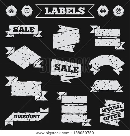Stickers, tags and banners with grunge. Home main page and globe icons. Printer and chat speech bubble with suspension points sign symbols. Sale or discount labels. Vector