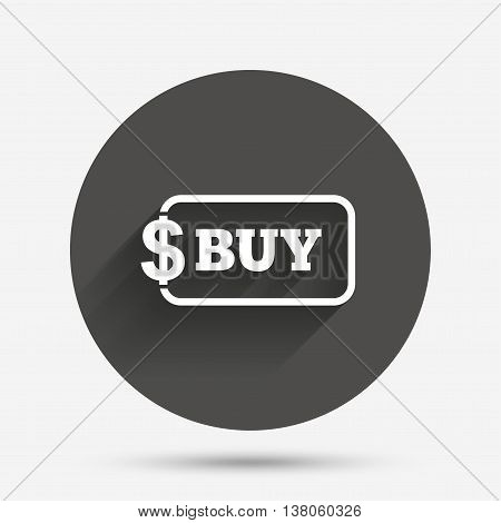 Buy sign icon. Online buying dollar usd button. Circle flat button with shadow. Vector