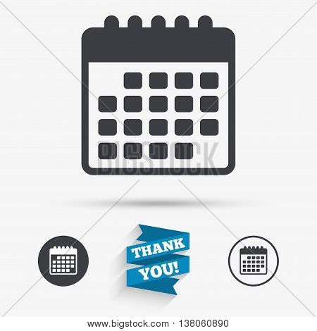 Calendar icon. Event reminder symbol. Flat icons. Buttons with icons. Thank you ribbon. Vector