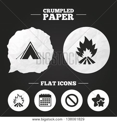 Crumpled paper speech bubble. Tourist camping tent icon. Fire flame and stop prohibition sign symbols. Paper button. Vector