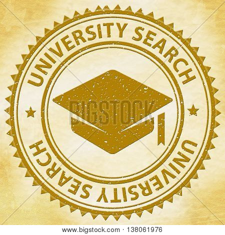 University Search Represents Educational Establishment And Academy