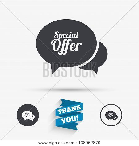 Speech bubble Special offer sign icon. Sale symbol. Flat icons. Buttons with icons. Thank you ribbon. Vector