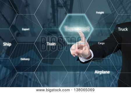 Business technology concept - Business man touching transport icon with business success virtual screen use for logisticimportexport background.