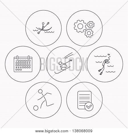 Diving, football and skiing icons. Kayaking linear sign. Check file, calendar and cogwheel icons. Vector