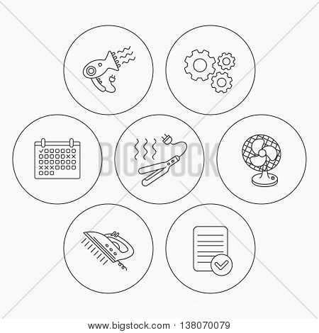 Steam ironing, curling iron and hairdryer icons. Ventilator linear sign. Check file, calendar and cogwheel icons. Vector