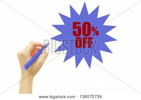 Woman hand writing fifty percent off, isolated on white background. 50% OFF