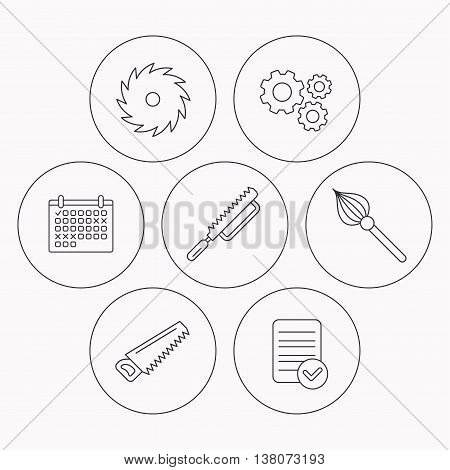Fretsaw and repair tools icons. Circular saw and brush linear signs. Check file, calendar and cogwheel icons. Vector