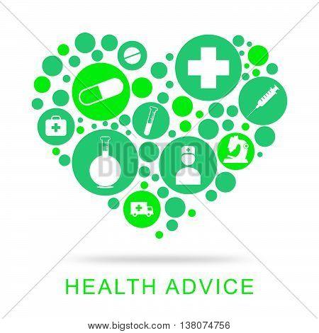 Health Advice Represents Preventive Medicine And Advisor