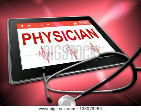 Physician Tablet Indicates General Practitioner And Md
