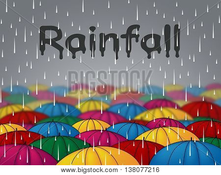 Rainfall Umbrellas Indicates Wet Parasol And Precipitation