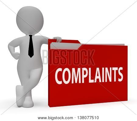 Complaints Folder Shows Frustrated Administration And Criticism 3D Rendering