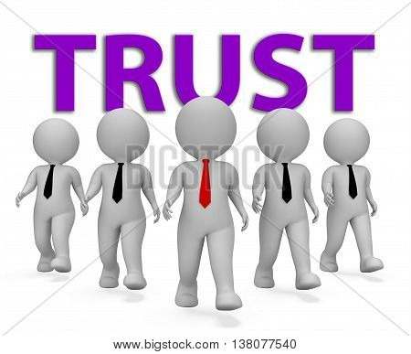 Trust Businessmen Indicates Trusted Trusts And Faith 3D Rendering