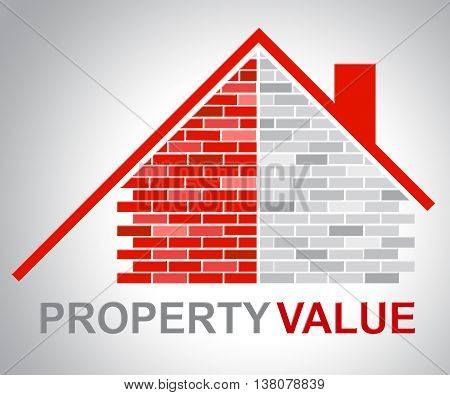 Property Value Shows Real Estate And Building