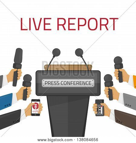 Press conference. Live report, live news concept. Many hands of journalists with microphones. Tribune with microphones. Conference and debate, tribune for seminar. Vector illustration in flat style.