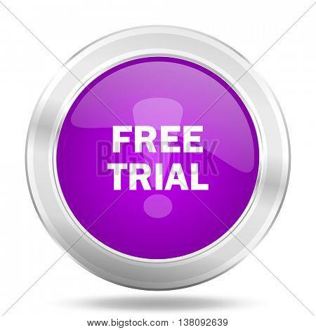 free trial round glossy pink silver metallic icon, modern design web element