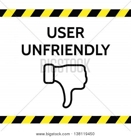 User unfriendly concept illustration with thumb down, black and yellow lines on white background