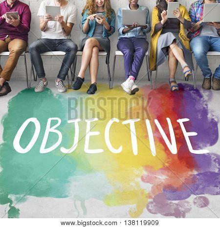 Objective Aim Direction Motivation Plan Target Concept