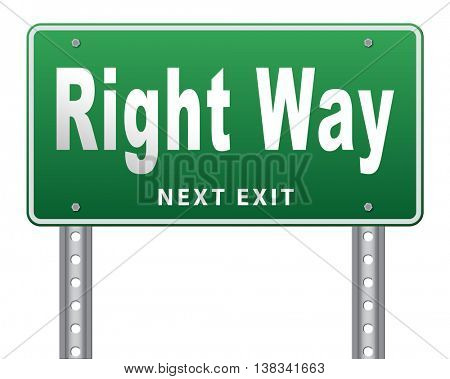 Right way decision or direction for answers on questions, road sign billboard. 3D illustration, isolated, on white